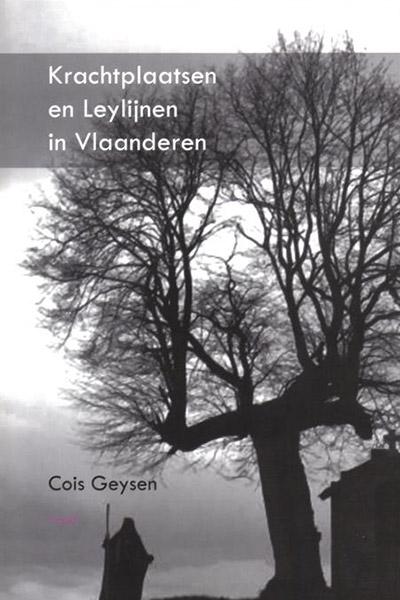 Open Mind Cois Geysen Krachtplaatsen & Leylijnen in Vlaanderen